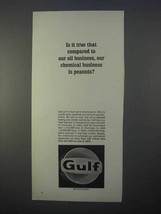 1966 Gulf Oil Ad - Our Chemical Business is Peanuts? - $14.99
