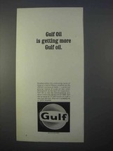 1966 Gulf Oil Ad - Is Getting More Gulf Oil - $14.99