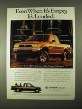 1994 Toyota Trucks Ad - Even Empty, It's Loaded - $14.99
