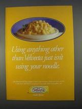 1996 Kraft Velveeta Ad - Using Anything Other - $14.99