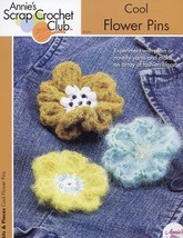 Cool Flower Pins Annie's Scrap Crochet Pattern/Instructions Leaflet NEW - $1.77