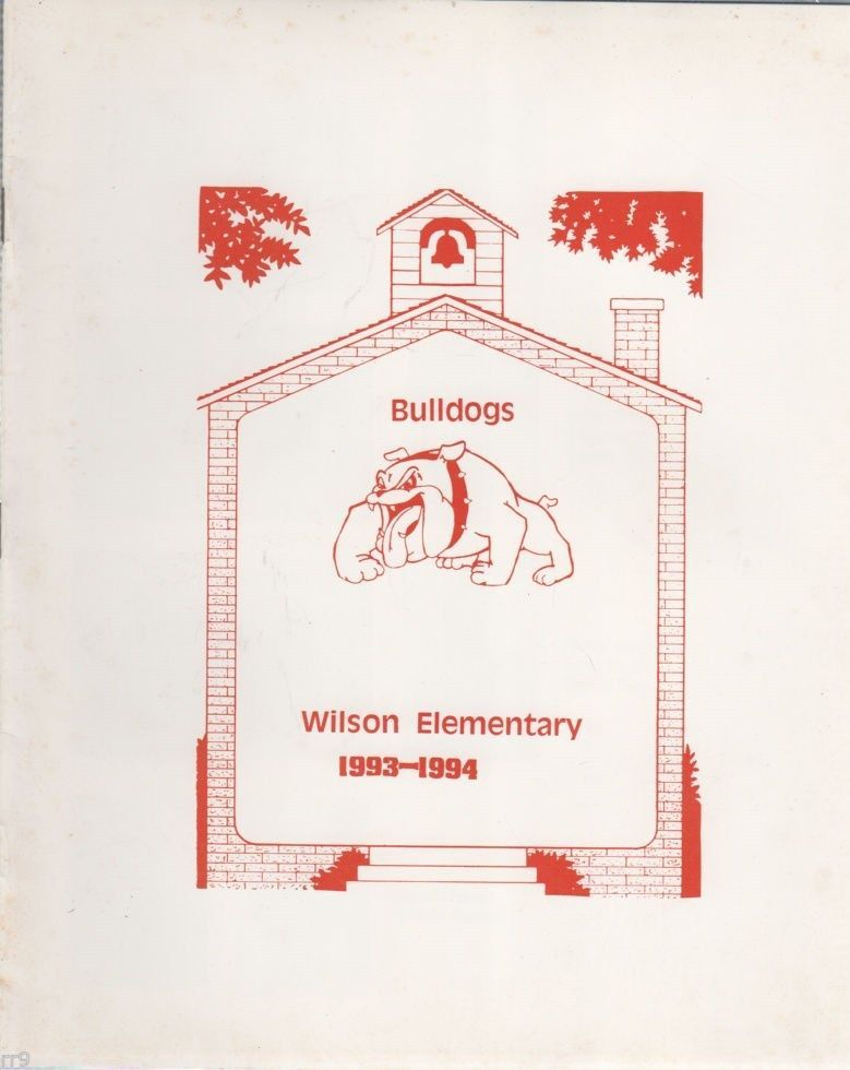 Primary image for Bulldogs Wilson Elementary 1993-1994  Softback Yearbook