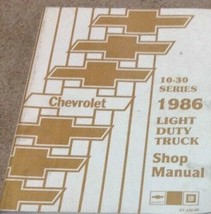 1986 Chevrolet GMC Truck Van Blazer Suburban Chassis Shop Manual - $168.25