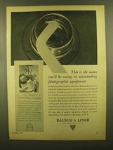 1945 Bausch & Lomb Lenses Ad - This is the Name - $14.99