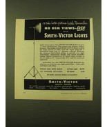 1956 Smith-Victor Model A12-UL Light Ad - No Dim Views - $14.99