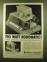 1958 Bell & Howell Robomatic 750 Projector Ad - $14.99