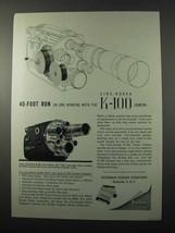 1958 Kodak K-100 Movie Camera Ad - 40-Foot Run - $14.99
