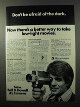 1972 Bell & Howell XL Movie Camera Ad - Don't be Afraid - $14.99
