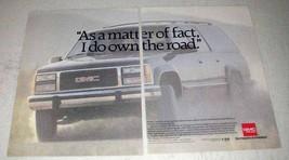 1993 GMC Suburban Truck Ad - I Do Own The Road - $14.99
