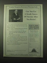1996 Franklin Templeton Retirement Ad - Steady Source - $14.99