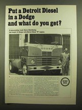 1965 GM Detroit Diesel N Engine Ad - Put in a Dodge - $14.99