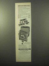 1971 Calumet 4x5 View Camera Ad - Easiest To Use - $14.99