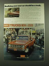 1977 GMC Pickup Truck Ad - Your Next Car Should Be - $14.99