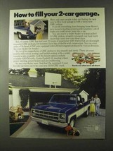1979 GMC Pickup Truck Ad - Fill Your 2-Car Garage - $14.99