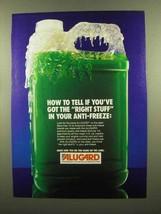 1985 Alugard Anti-Freeze Ad - You've Got Right Stuff - $14.99
