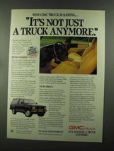 1986 GMC Trucks Ad - Not Just a Truck Anymore - $14.99