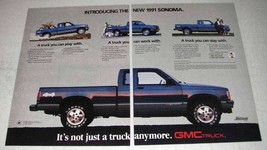 1991 GMC Sonoma Pickup Truck Ad - Not Just a Truck - $14.99