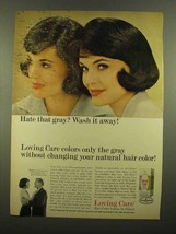 1965 Clairol Loving Care Hair Color Lotion Ad - Wash It Away - $14.99