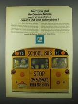 1967 GM School Bus Ad - Mark of Excellence - $14.99