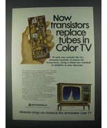 1967 Motorola Color TV Ad - Transistors Replace Tubes - $14.99