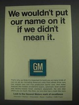 1967 GM General Motors Ad - Wouldn't Put Our Name On - $14.99