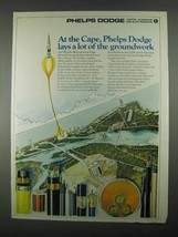 1967 Phelps Dodge Ad - At The Cape, Lays Groundwork - $14.99