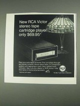 1967 RCA Victor Stereo Tape Cartridge Player Ad - $14.99