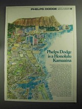 1968 Phelps Dodge Ad - A Honolulu Kamaaina - $14.99