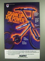 1985 Huffy Pro-Thunder Bicycle Ad - Crank Up the Power - $14.99