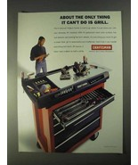 1998 Craftsman Project Center Ad - Can't Grill - $14.99