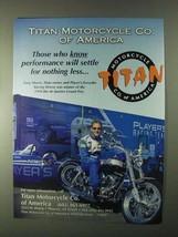 1999 Titan Motorcycle Ad - Greg Moore - $14.99