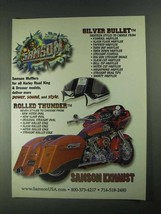 2001 Samson Exhaust Silver Bullet and Rolled Thunder Ad - $14.99