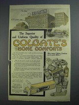 1913 Colgate's Home Comforts Ad - Superior Quality - $14.99