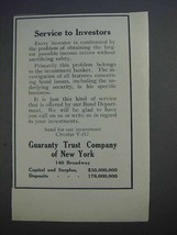 1913 Guaranty Trust Company of New York Ad - Service to Investors - $14.99