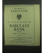 1939 Barclays Bank Ad - The Bank as Executor - $14.99
