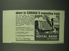 1939 The Royal Bank of Canada Ad - Expanding Trade - $14.99