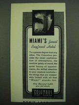 1939 The Columbus Hotel At - Miami's Finest Bayfront - $14.99