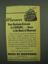 1942 Bank of Montreal Ad - Wherever Your Business - $14.99