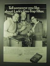 1969 Lark Cigarettes Ad - Tell Someone - NICE - $14.99