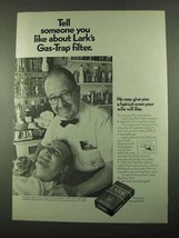 1969 Lark Cigarettes Ad - Tell Someone About Filter - $14.99