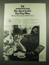 1969 Lark Cigarettes Ad - Someone You Like - $14.99
