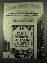 1969 Paine Webber Jackson & Curtis Ad - The Sign Of - $14.99