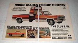 1972 Dodge Club Cab Pickup Truck Ad - Makes History - $14.99