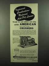 1950 American Pulverizer Company Type S Crusher Ad - Combustion - $14.99