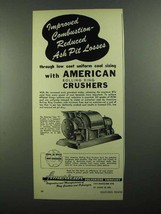 1950 American Pulverizer Company Type S Crusher Ad - Reduced Ash Pit - $14.99