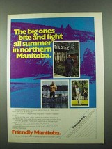 1975 Manitoba Canada Ad - The Big Ones Bite - $14.99