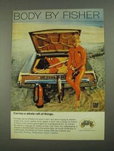 1968 GM Body by Fisher Ad - Carries a Raft of Things - $14.99
