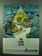 1969 Columbia Gas System Ad - The Fume Eater - $14.99