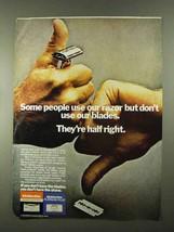1974 Gillette Razor Blades Ad - Some People Use - $14.99