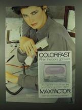 1981 Max Factor Colorfast Long-Lasting Eye Shadow Ad - $14.99
